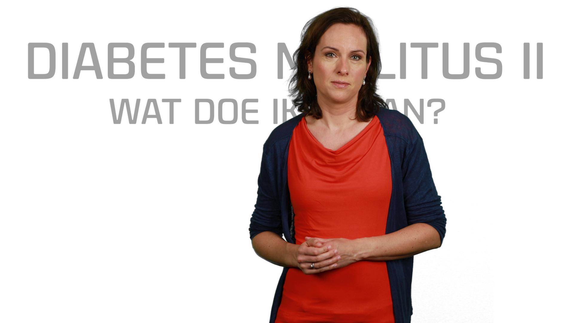 Bekijk de video: Diabetes mellitus II, wat doe ik eraan