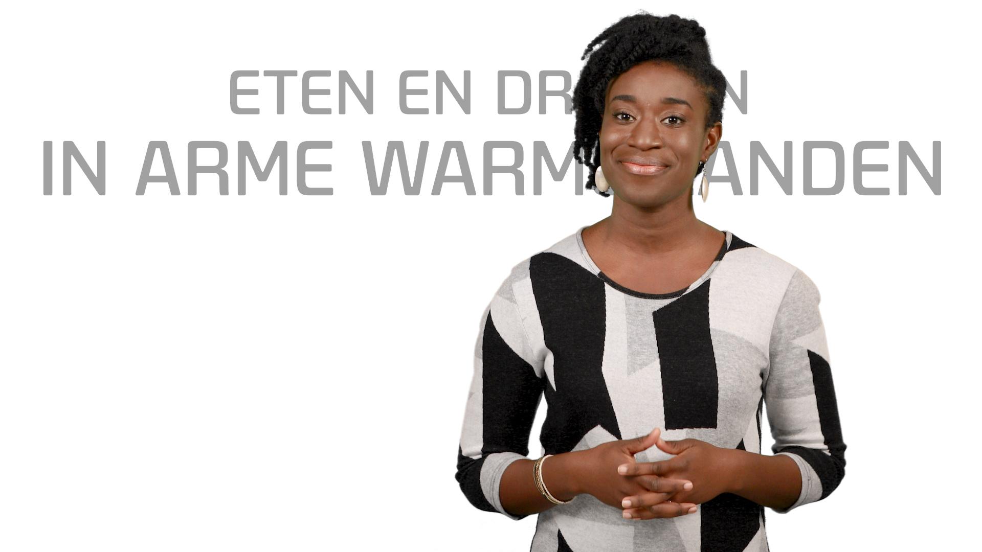 Bekijk de video: Eten en drinken in arme warme landen
